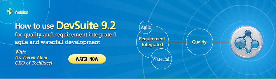 How to use DevSuite 9.2 for quality and requirement integrated agile and waterfall development